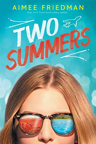 9780545518079: Two Summers