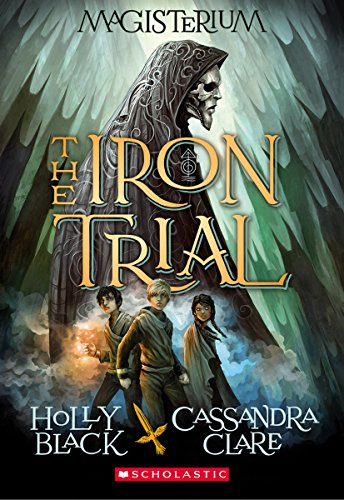 9780545522267: The Iron Trial (Magisterium, Book 1)