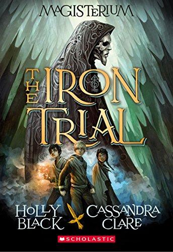 9780545522267: The Iron Trial (Magisterium, Book 1)
