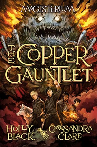 The Copper Gauntlet (Magisterium, Book 2): Black, Holly; Clare,