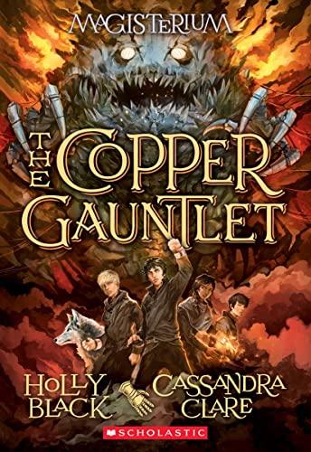 9780545522298: The Copper Gauntlet (Magisterium, Book 2) (The Magisterium)