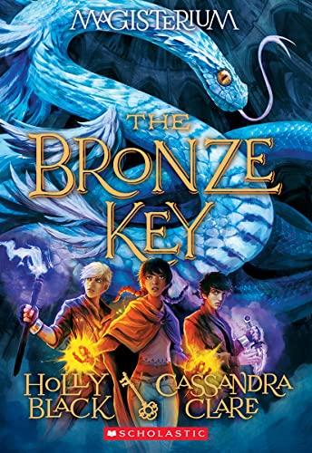 9780545522328: The Bronze Key (Magisterium #3)