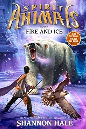 9780545522465: Spirit Animals: Book 4: Fire and Ice