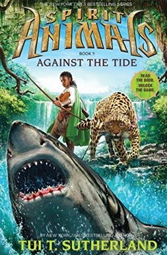9780545522472: Against the Tide (Spirit Animals)