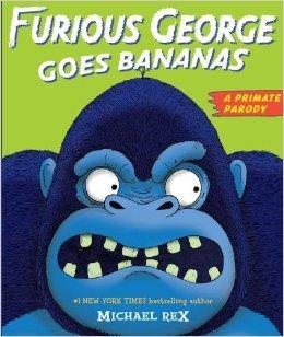 9780545523196: Furious George Goes Bananas: A Primate Parody