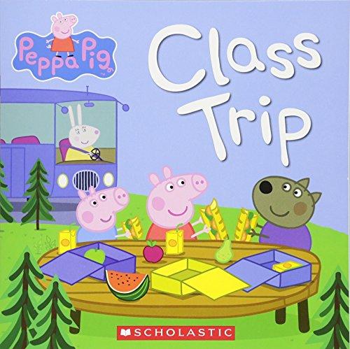 9780545524025: Class Trip (Peppa Pig)