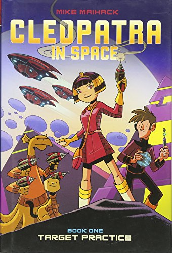 9780545528429: Target Practice (Cleopatra in Space #1)