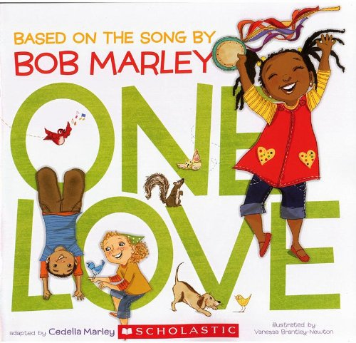 9780545530644: One Love: Bsed on the Song by Bob Marley