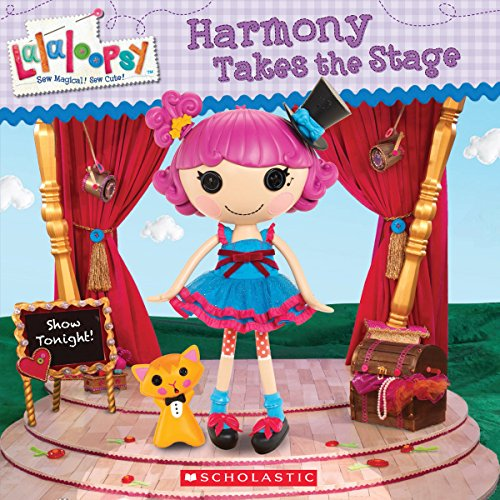 9780545531801: Lalaloopsy: Harmony Takes the Stage