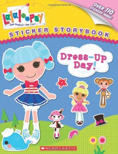9780545531818: Lalaloopsy: Dress-up Day!