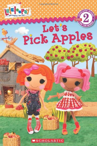 Lalaloopsy: Let's Pick Apples!: Jenne Simon, Prescott Hill (Illustrator)