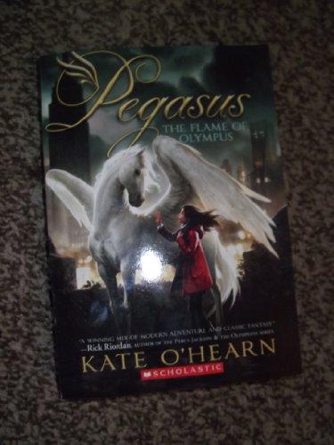 9780545532587: Pegasus: The Flame of Olympus (PEGASUS)