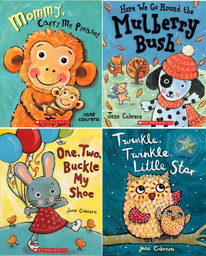 9780545534444: Jane Cabrera's Twinkle Twinkle Little Star Pack of 4 Books: Twinkle, Twinkle, Little Star / One, Two, Buckle My Shoe / Mommy, Carry Me Please! / Here We Go Round the Mulberry Bush
