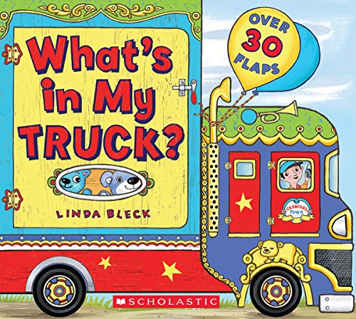 Whats in My Truck 9780545535250 Discover all the things these trucks can carry in this board book with tons of lift-the-flaps! This board book not only features differe