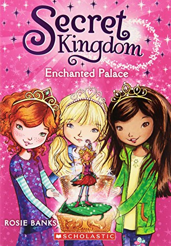 9780545535533: Secret Kingdom #1: Enchanted Palace