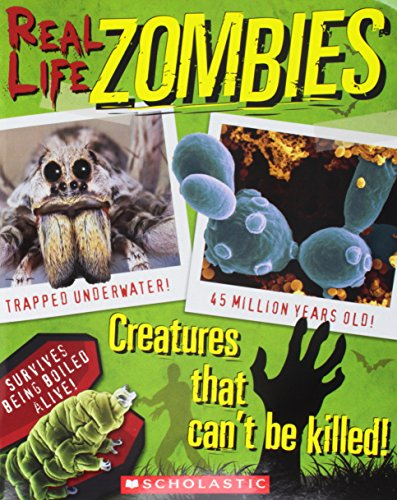 Real Life Zombies: These Creatures Can't Be Killed: Kris Hirschmann