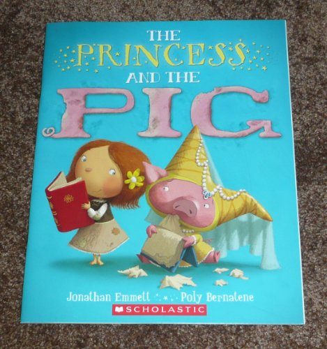 9780545537353: The Princess and the Pig