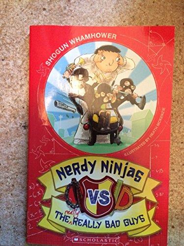 Nerdy Ninjas vs. the Really Really Bad: Shogun Whamhower, John