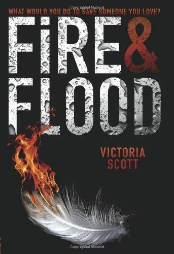 9780545537469: Fire & Flood