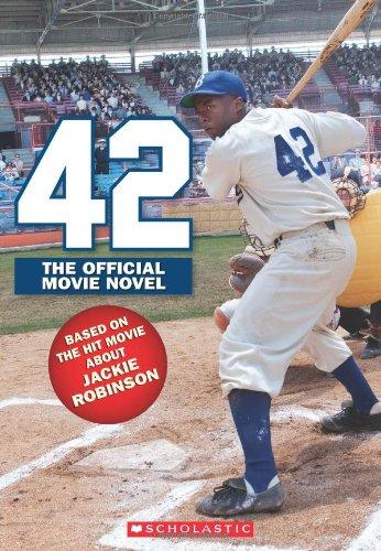 9780545537537: 42: The Jackie Robinson Story: The Movie Novel