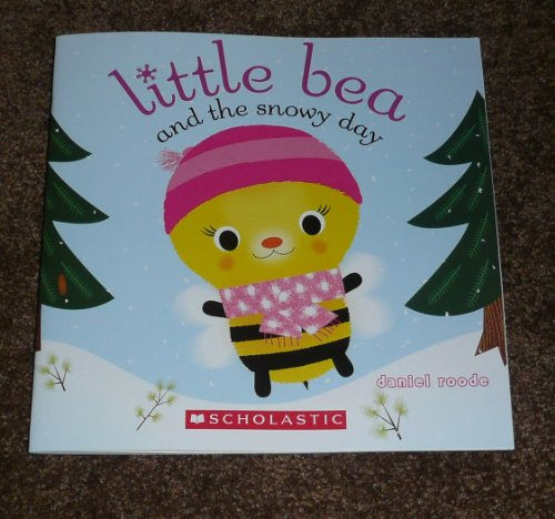 9780545537957: Little Bea and the Snowy Day