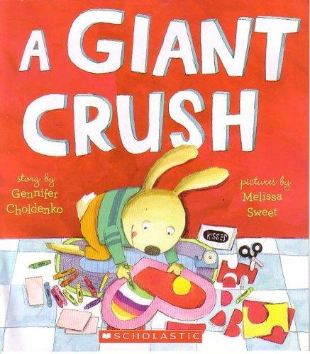 9780545537995: A Giant Crush