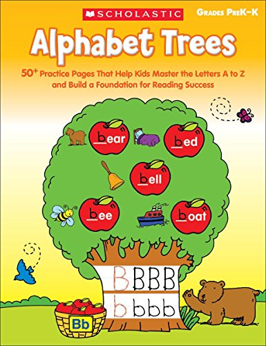 9780545538329: Alphabet Trees: 50+ Practice Pages That Help Kids Master the Letters A to Z and Build a Foundation for Reading Success