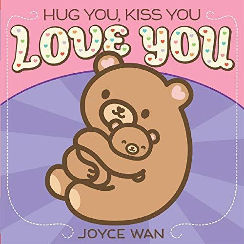9780545540452: Hug You, Kiss You, Love You