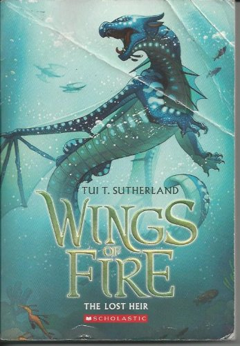 9780545541251: Wings of Fire The Lost Heir (Wings of Fire)