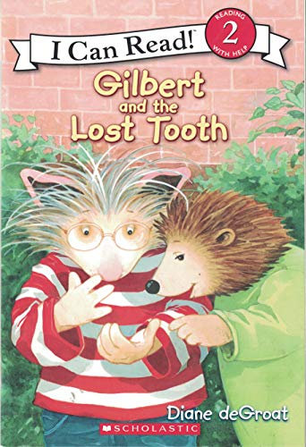 Gilbert and the Lost Tooth: Diane deGroat
