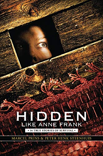 9780545543620: Hidden Like Anne Frank: Fourteen True Stories of Survival