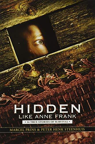 9780545543644: Hidden Like Anne Frank: 14 True Stories of Survival