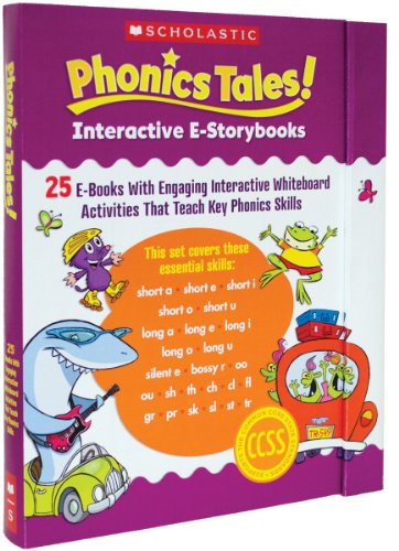 9780545544474: Phonics Tales! Interactive E-Storybooks: 25 E-Books with Engaging Interactive Whiteboard Activities That Teach Key Phonics Skills