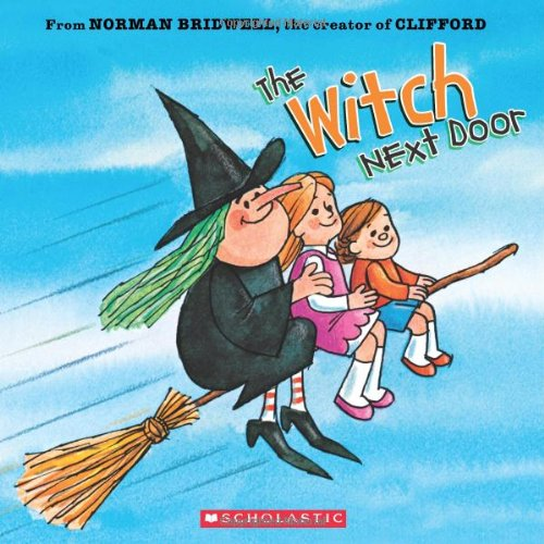 The Witch Next Door: Bridwell, Norman