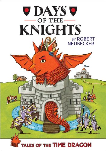 9780545548984: Tales of the Time Dragon #1: Days of the Knights - Library Edition