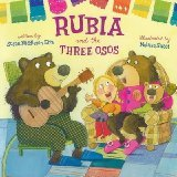 9780545550925: Rubia and the Three Osos