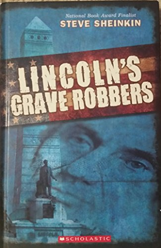 9780545552547: Lincoln's Grave Robbers