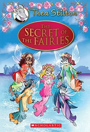 9780545556248: Thea Stilton Special Edition: The Secret of the Fairies: A Geronimo Stilton Adventure
