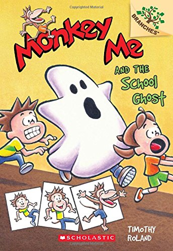 9780545559898: Monkey Me and the School Ghost