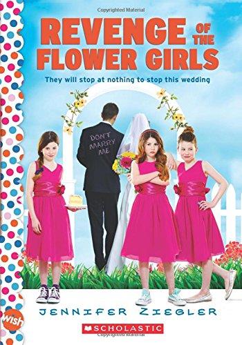 9780545561426: Revenge of the Flower Girls: A Wish Novel