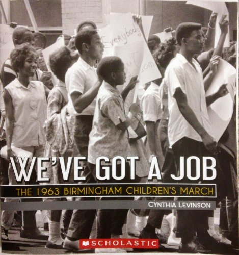 9780545561723: We've Got a Job: The 1963 Birmingham Children's March