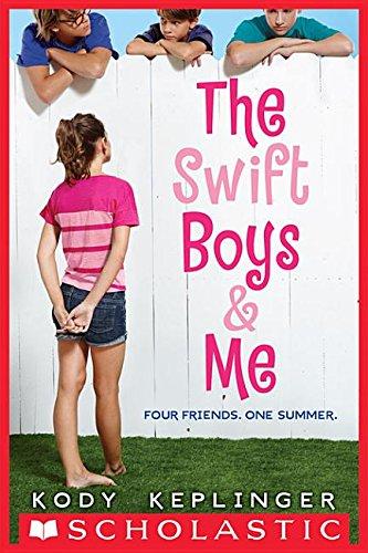 9780545562027: The Swift Boys & Me