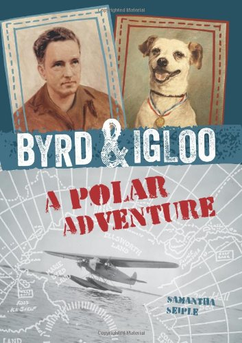 9780545562768: Byrd & Igloo: A Polar Adventure