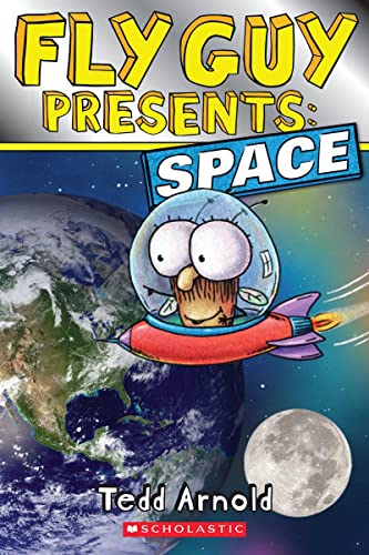 Fly Guy Presents: Space (Scholastic Reader, Level: Tedd Arnold