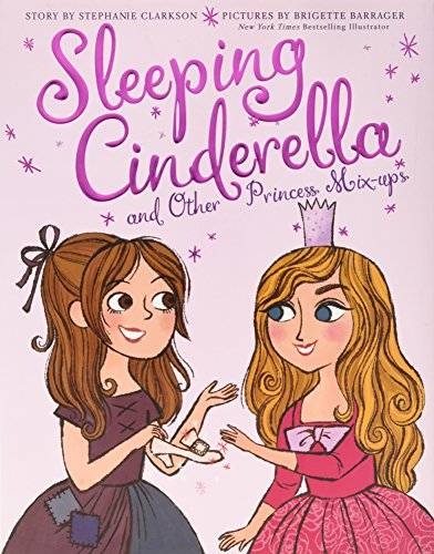 Sleeping Cinderella and Other Princess Mix-Ups
