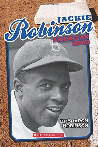 Jackie Robinson: American Hero - Library Edition: Robinson, Sharon