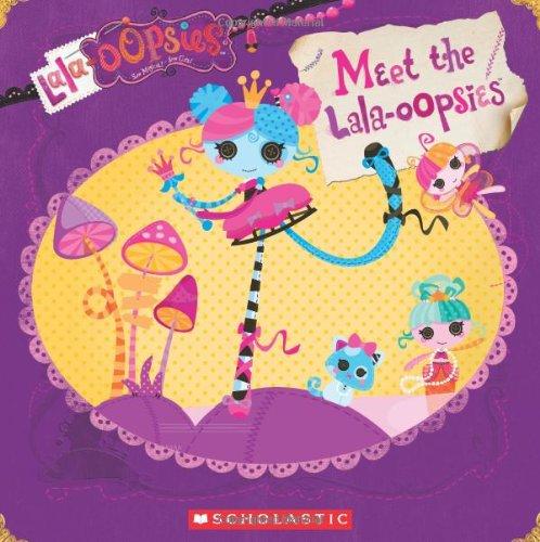 9780545572248: Lalaloopsy: Lala-Oopsies: Meet the Lala-Oopsies