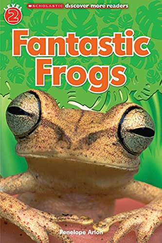 9780545572712: Scholastic Discover More Reader Level 2: Fantastic Frogs