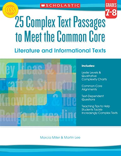9780545577137: 25 Complex Text Passages to Meet the Common Core: Literature and Informational Texts: Grade 7-8