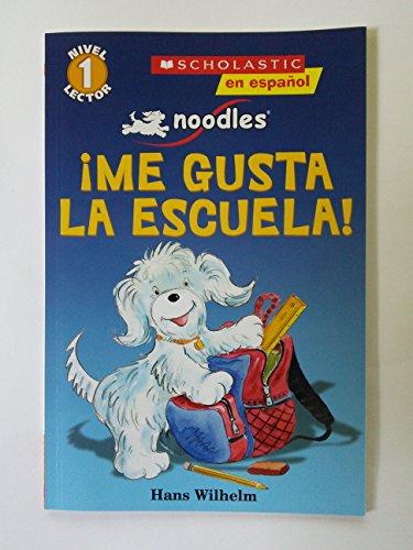 9780545582872: Noodles®: ¡Me Gusta La Escuela!